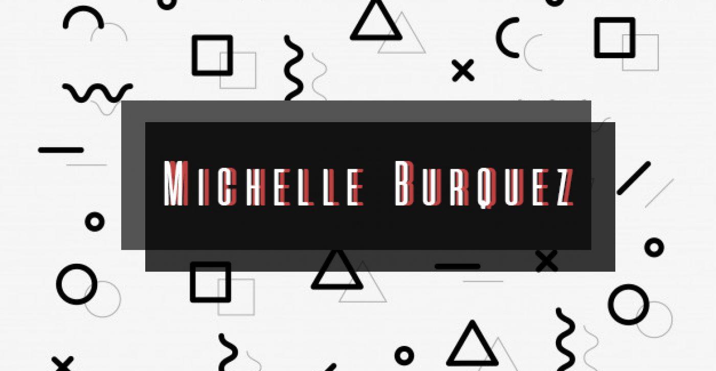 MICHELLE BURQUEZ